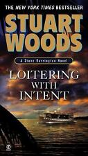 Loitering with Intent by Stuart Woods (2009, Paperback) Stone Barrington 16