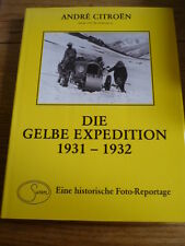 ANDRE CITROEN DIE GELBE EXPEDITION 1931 1932 CAR BOOK jm