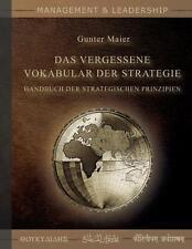 Das Vergessene Vokabular der Strategie von Gunter Maier (2019, Taschenbuch)