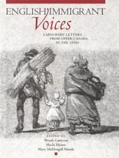 English Immigrant Voices: Labourers' Letters from Upper Canada in the-ExLibrary