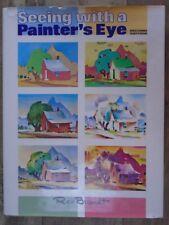 Seeing with a Painter's Eye by Brandt, Rex  Van Nostrand Reinhold Inc.,U.S.