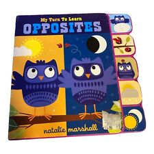 My Turn to Learn Ser.: My Turn to Learn Opposites by Natalie Marshall (2013,...