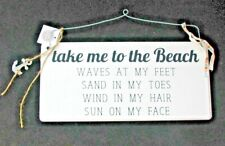 TAKE ME TO THE BEACH WOOD WHITE SHABBY CHIC SIGN BLACK WRITING METAL HANGER
