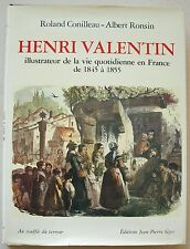 Henri VALENTIN illustrateur de la vie quotidienne en France 1845  1855 Gyss 1982