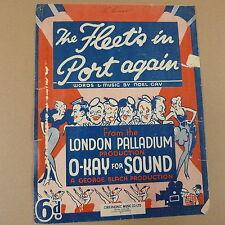 "songsheet THE FLEET's IN PORT AGAIN ""o-kay for sound"", London Palladium 1936"