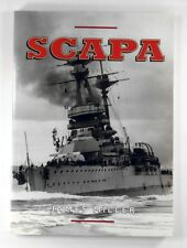 SCAPA Britain's Famous Wartime Naval Base JIM MILLER (2003) - illustrated