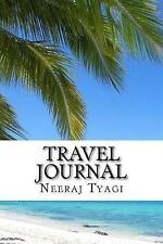 Travel Journal by Tyagi, Neeraj -Paperback