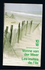 LES INVITES DE L'ILE VONNE VAN DER MEER  10 18 DOMAINE ETRANGER 2007