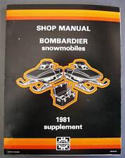 Original Bombardier Snowmobile Shop Manual 1981 Supplement P/N 484 0442 00 NICE!