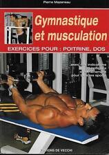 GYMNASTIQUE ET MUSCULATION : EXERCICES POUR POITRINE DOS- P. MAZEREAU
