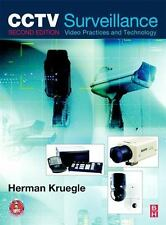 CCTV Surveillance : Video Practices and Technology by Herman Kruegle (2011)