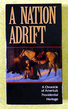 A Nation Adrift ~ VHS Movie ~ American Forefather History Video Tape