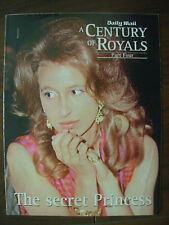 A CENTURY OF ROYALS - PRINCESS ANNE - PART 4 - DAILY MAIL