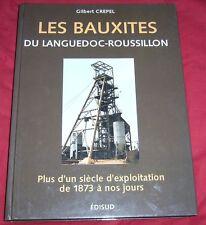 LES BAUXITES DU LANGUEDOC-ROUSSILLON / G. CREPEL