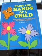 'From The Hands of a Child'-ArtActivities-Primary Grades-Teacher Resource/Fearon