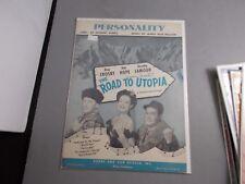 *b Bob Hope-Dorothy Lamour-Road To Utopia Movie -Sheet Music- Vintage
