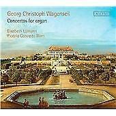 Georg Christoph Wagenseil: Concertos for organ (2012)