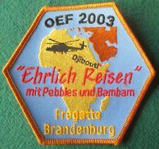 Fregatte BRANDENBURG F 215 OEF 2003 Pebbels Bambam  Marine Patch Abzeichen Navy