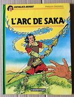 """CHEVALIER ARDENT : """"L'Arc de Saka"""" 1987"""