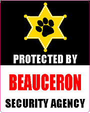 Protected By Beauceron Security Agengy Dog Sticker