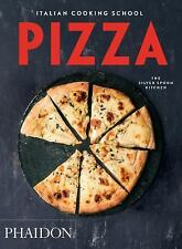 Italian Cooking School - Pizza by Phaidon Editors and Silver Spoon Kitchen...