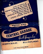 Central Garage 14 North 30th St Billings Montana MT Geo H Young Old Matchcover