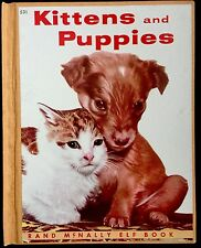 KITTENS & PUPPIES ~Real Live Animals ~ RARE Rand McNally Sturdy Bound BOOK