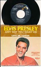 "ELVIS PRESLEY 45 TOURS 7"" USA ANY WAY YOU WANT ME"