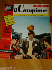 IL CAMPIONE 1956/19=DANNY KAYE=ALBERTO ASCARI=JOSE FERNANDEZ=GP MOTO MONZA=