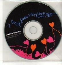 (CQ202) Julian Shome, I Don't Know Why I Love You - 2009 DJ CD
