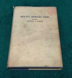 1956 MOUNT MORIAH VIEW Sermons Essays Judaism Rabbi Nathan Barack SIGNED hc