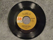 """45 RPM 7"""" Record Carpenters Close To You & I Kept On Loving You A & M 1183"""