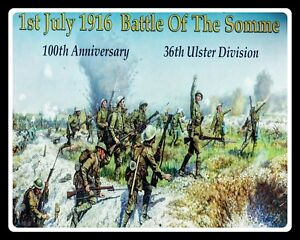 36th ULSTER DIVISION BATTLE OF THE SOMME 100th ANNIVERSARY METAL PLAQUE SIGN R89
