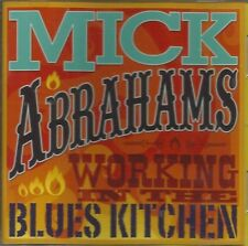MICK ABRAHAMS Working In The Blues Kitchen CD