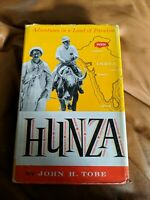 Tobe, John H.  HUNZA Adventures in the Land of Paradise 1st Edition 5th Printing