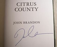 Citrus County SIGNED FIRST EDITION w/BACKSLEEVE by John Brandon Fine/Fine