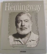 Ernest Hemingway Rediscovered as remembered by Norberto Fuentes