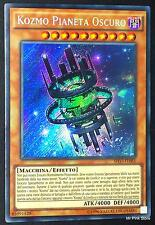 KOZMO PIANETA OSCURO Dark Planet SHVI-IT085 Rara Segreta in Italiano YUGIOH