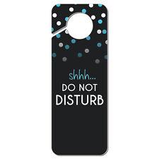 Shhh Do Not Disturb Plastic Door Knob Hanger Sign