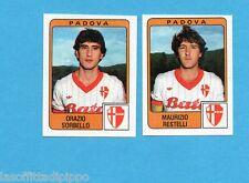 PANINI CALCIATORI 1984/85 -FIGURINA n.415- SORBELLO+RESTELLI - PADOVA -Rec