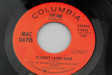 Mac Davis: Closest I Ever Came / I'll Paint You a Song  [Unplayed Copy]