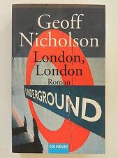 Geoff Nicholson London London Underground Goldmann Verlag