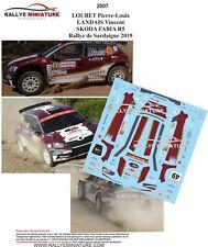 DECALS 1/43 REF 2007 SKODA FABIA R5 LOUBET RALLYE ITALIA SARDAIGNE 2019 WRC