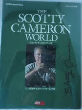 The Scotty Cameron World Golf Style Special Edition 2006 signed