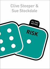Risk: All That Matters, Steeper, Clive, Stockdale, Sue, Very Good condition, Boo