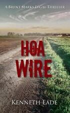 HOA Wire: A Courtroom Drama Novel Brent Marks Legal Thriller Collection Volum