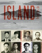 Island: Poetry and History of Chinese Immigrants on Angel Island, 1910-1940 (Nao