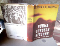 THE BURMA SURGEON RETURNS,1946,Gordon S. Seagrave M.D.,1st Ed,DJ