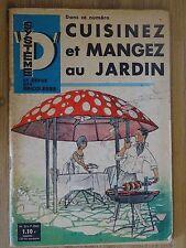Système D- La revue des bricoleurs  ''Cuisinez et mangez au jardin'', numéro 211