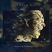 THE EDEN HOUSE - SONGS FOR THE BROKES ONES   CD NEU